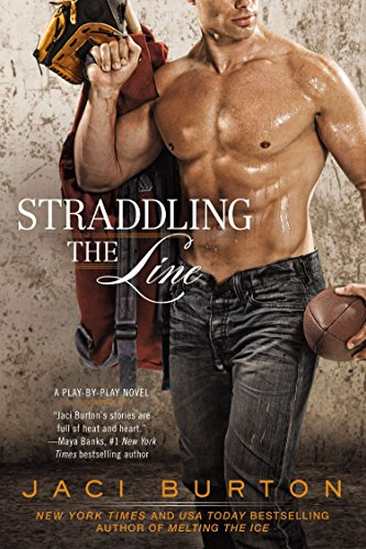 9780425262993: Straddling the Line (Play-By-Play Novels)