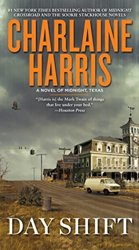 9780425263204: Day Shift (A Novel of Midnight, Texas)