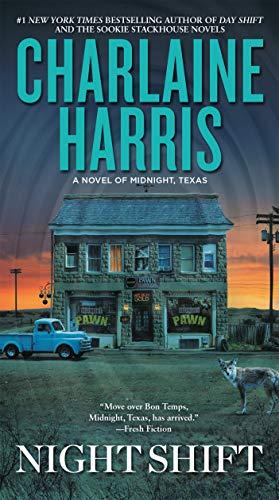 Night Shift (A Novel of Midnight, Texas): Harris, Charlaine
