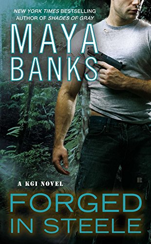 9780425263389: Forged In Steele: A KGI Novel