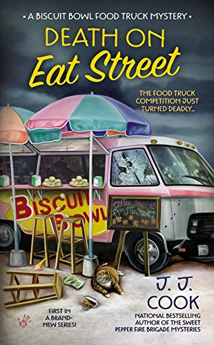 9780425263457: Death on Eat Street (Biscuit Bowl Food Truck)