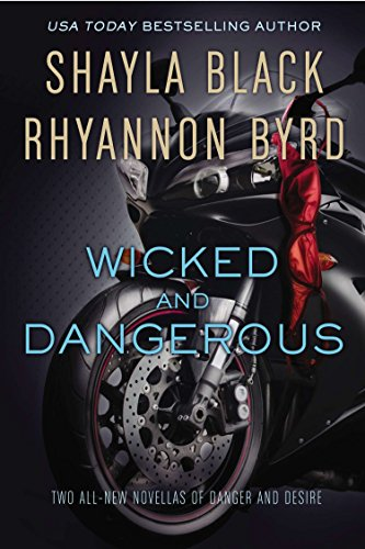 Wicked and Dangerous: Black, Shayla; Byrd,