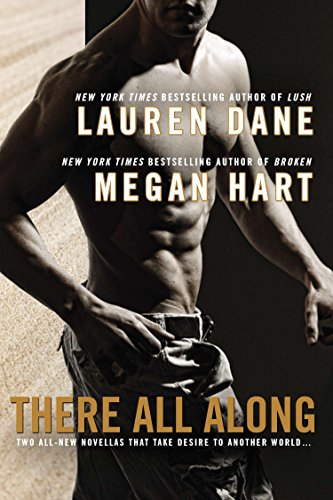 There All Along: Dane, Lauren; Hart,