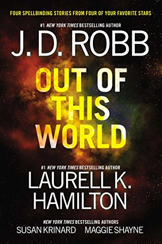 Out of This World: Robb, J. D.,