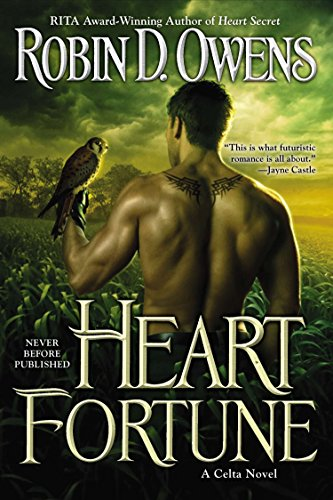 Heart Fortune (A Celta Novel) (0425263932) by Robin D. Owens