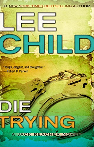 9780425264386: Die Trying (Jack Reacher)