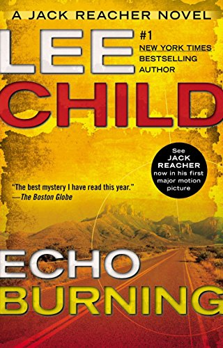 9780425264416: Echo Burning (Jack Reacher)