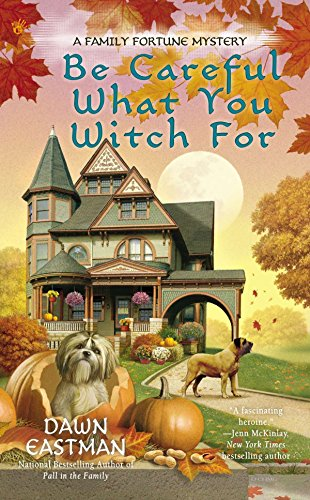 9780425264478: Be Careful What You Witch For (A Family Fortune Mystery)