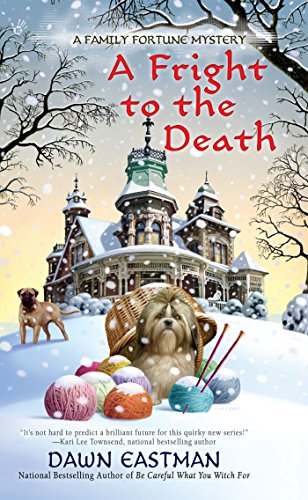 9780425264485: A Fright to the Death (A Family Fortune Mystery)