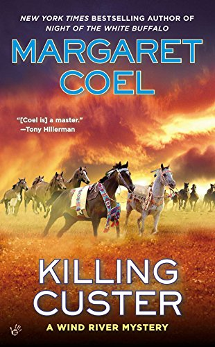 9780425264645: Killing Custer (A Wind River Mystery)