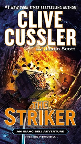 9780425264683: The Striker: An Isaac Bell Adventure, Volume 6 (Isaac Bell Adventures)