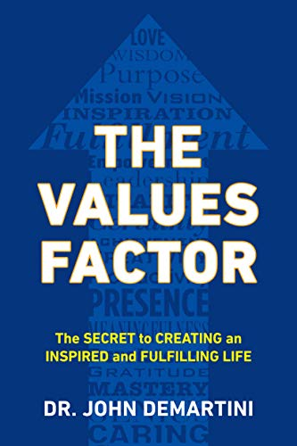 9780425264744: The Values Factor: The Secret to Creating an Inspired and Fulfilling Life