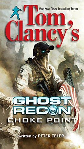 9780425264751: Tom Clancy's Ghost Recon: Choke Point (Berkley Books)