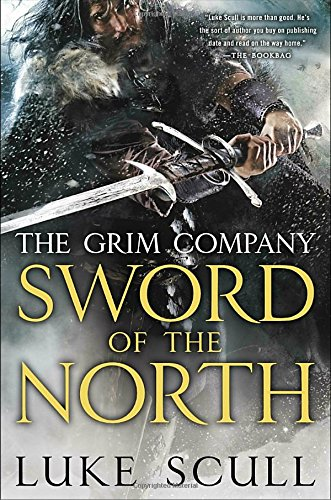 9780425264867: Sword of the North: The Grim Company