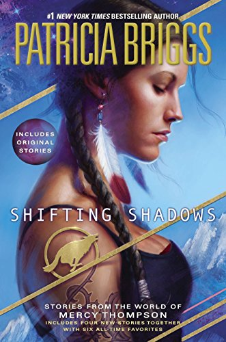 9780425265000: Shifting Shadows: Stories from the World of Mercy Thompson