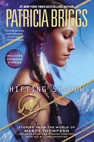 9780425265017: Shifting Shadows: Stories from the World of Mercy Thompson