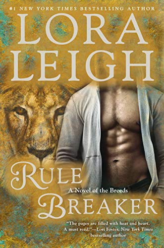 Rule Breaker (A Novel of the Breeds) (0425265455) by Lora Leigh
