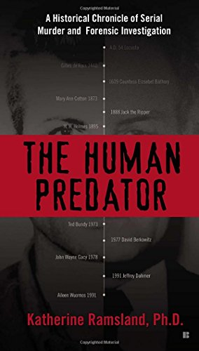 9780425265536: The Human Predator: A Historical Chronicle of Serial Murder and Forensic Investigation