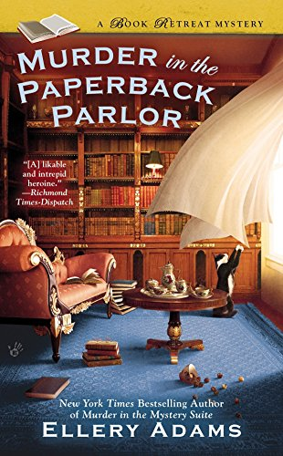 A Book Retreat Mystery: Murder in the Paperback Parlor 2