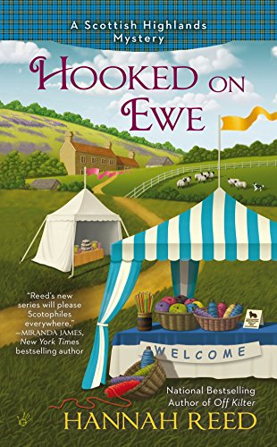Hooked on Ewe (A Scottish Highlands Mystery): Hannah Reed