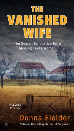 9780425266076: The Vanished Wife: The Search for Justice for a Missing Texas Woman