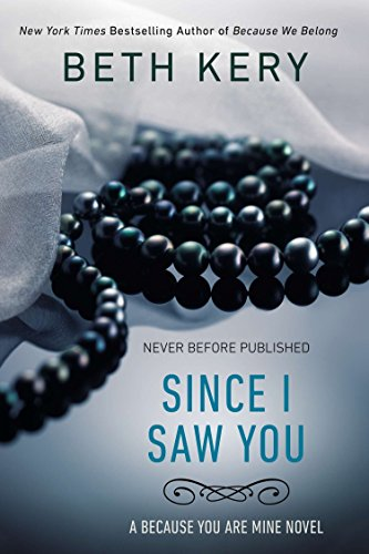 9780425266137: Since I Saw You: A Because You Are Mine Novel