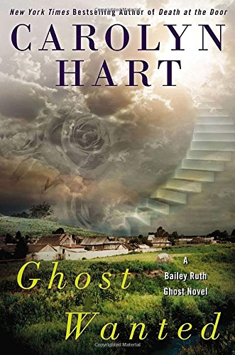 9780425266151: Ghost Wanted (A Bailey Ruth Ghost Novel)