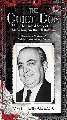 9780425266854: The Quiet Don: The Untold Story of Mafia Kingpin Russell Bufalino