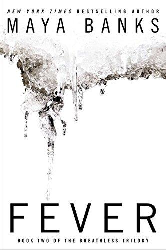 Fever (Breathless): Maya Banks