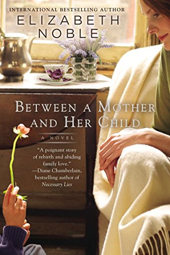 9780425267936: Between a Mother and her Child