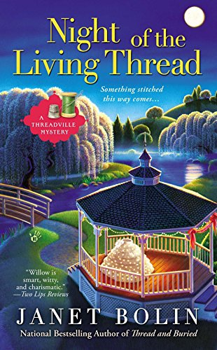 Night of the Living Thread A Threadville Mystery