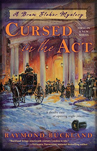 9780425268018: Cursed in the Act (Bram Stoker Mystery)