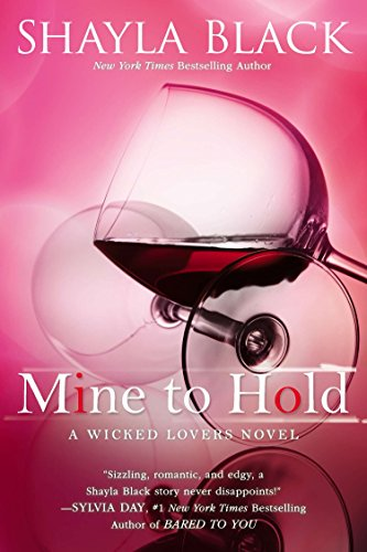 9780425268193: Mine to Hold (A Wicked Lovers Novel)