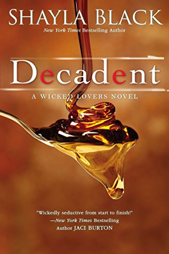 9780425268209: Decadent (Wicked Lovers)