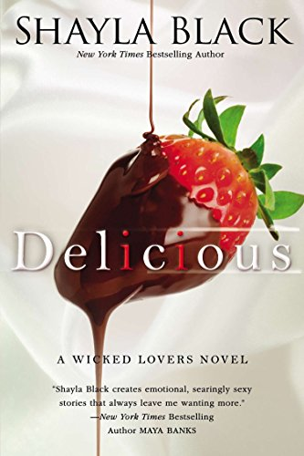 9780425268230: Delicious (A Wicked Lovers Novel)