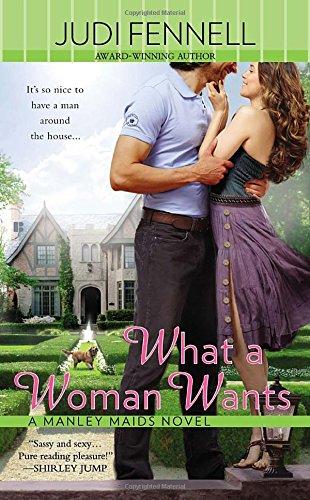 9780425268292: What a Woman Wants (A Manley Maids Novel)