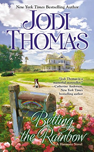 Betting the Rainbow (Paperback): Jodi Thomas