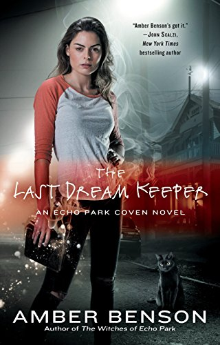 9780425268681: The Last Dream Keeper (An Echo Park Coven Novel)