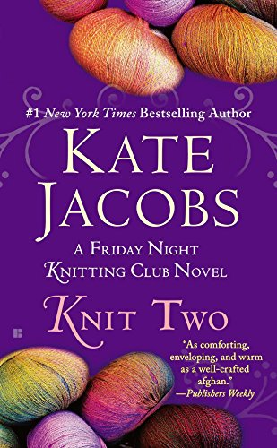 9780425269435: Knit Two (Friday Night Knitting Club)