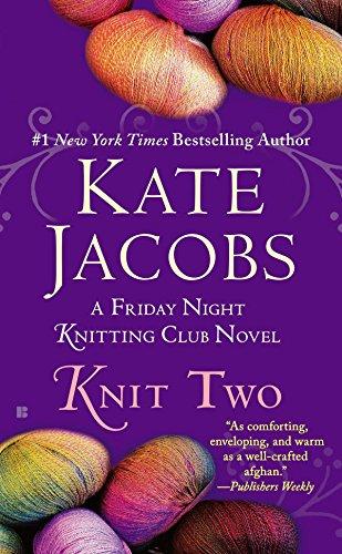 9780425269435: Knit Two (Friday Night Knitting Club Series)
