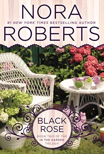 9780425269558: Black Rose (In The Garden Trilogy)