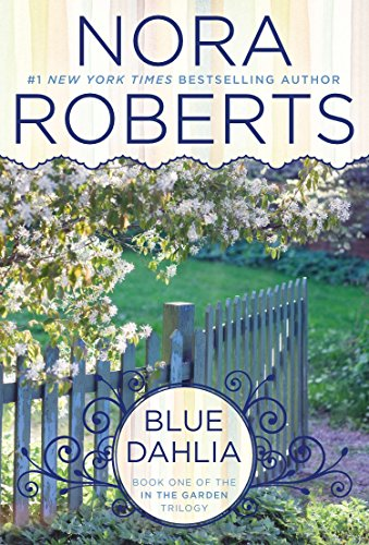 9780425269565: Blue Dahlia (In The Garden Trilogy)