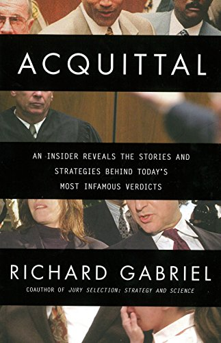 9780425269718: Acquittal: An Insider Reveals the Stories and Strategies Behind Today's Most Infamous Verdicts
