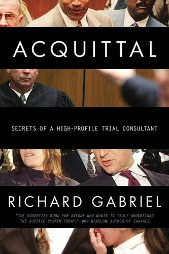 9780425269725: Acquittal: Secrets of a High-Profile Trial Consultant