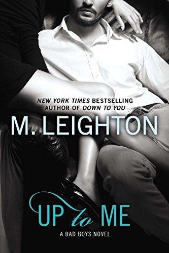 9780425269855: Up to Me (A Bad Boys Novel)