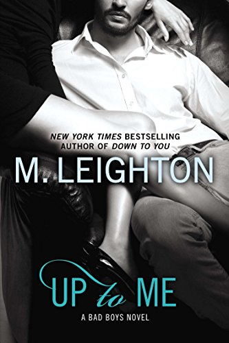 9780425269855: Up to Me (A Bad Boys Novel)