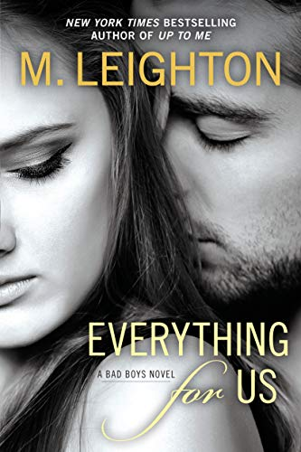 9780425269862: Everything for Us (A Bad Boys Novel)