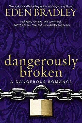 9780425269992: Dangerously Broken (A Dangerous Romance)