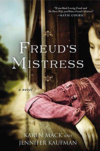 Freud's Mistress: Mack, Karen/ Kaufman,
