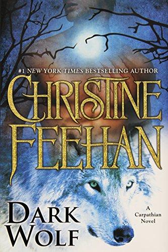 Dark Wolf (Carpathian Novel, A): Christine Feehan